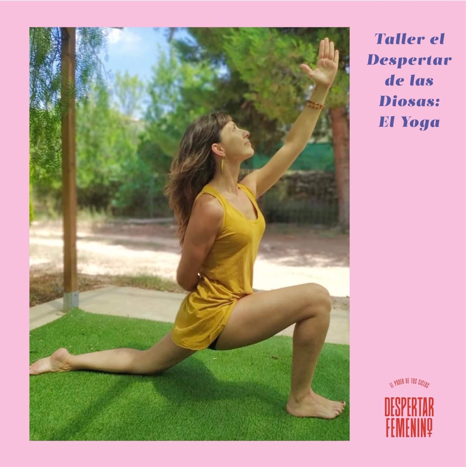 DESPERTAR DE LAS DIOSAS: El Yoga